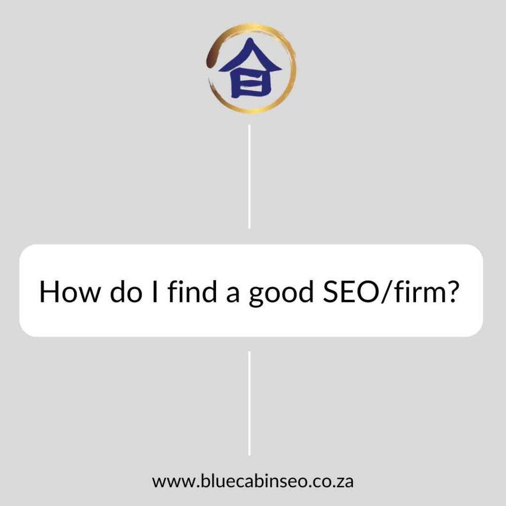 How do I find a good SEO company firm?