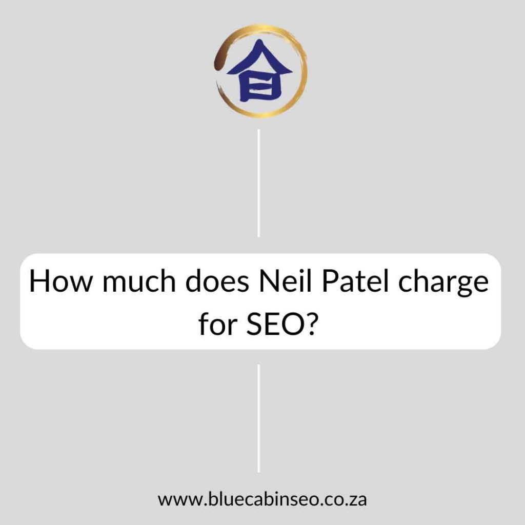 How much does Neil Patel charge for SEO?