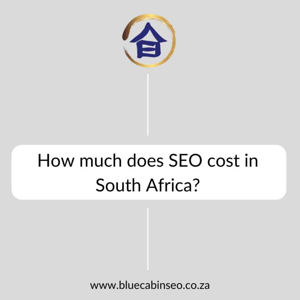 How much does SEO cost in South Africa?