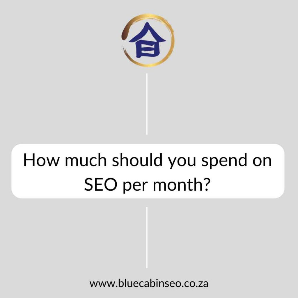 How much should you spend on SEO per month?