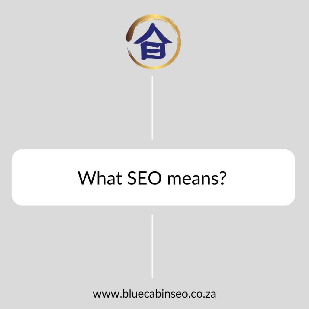 What SEO means?