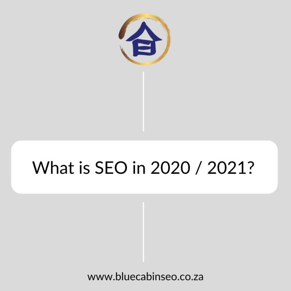 What is SEO in 2020?