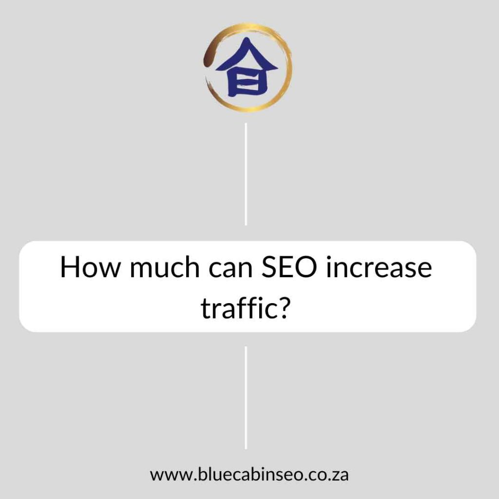 How much can SEO increase traffic?