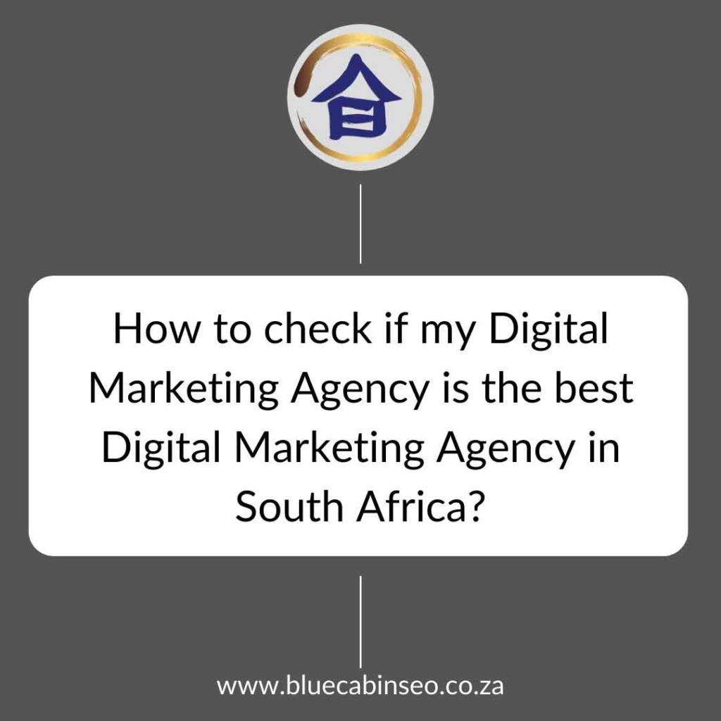 How to check if my digital marketing agency is the best digital marketing agency in south africa