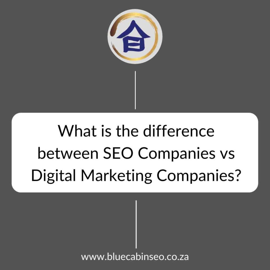what is the difference between SEO companies vs Digital Marketing Companies