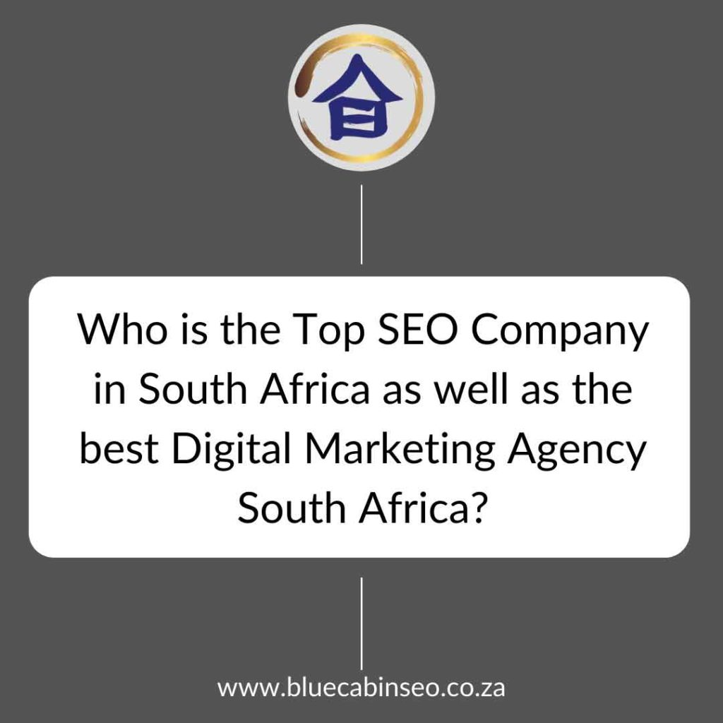 who is the top SEO company in South Africa as well as the best digital marketing agency in South Africa